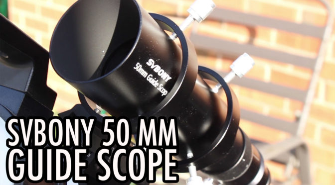 SVBony SV106 50 mm Guide Scope Unboxing Installing First Impressions
